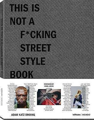 This Is Not A F*cking Street Style Book - 9783961710782 • 26.60£