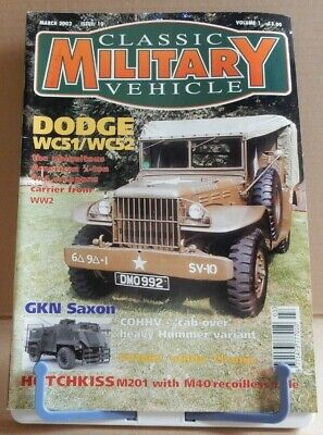 Classic Military Vehicles - Dodge WC51/WC52 - Volume 1 Issue 10 • 4.95£