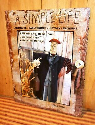 $6.99 • Buy A SIMPLE LIFE Magazine FALL 2018 Antiques Early Homes History Museums