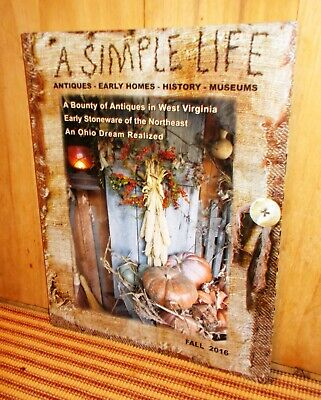 $6.99 • Buy A SIMPLE LIFE Magazine FALL 2016 Antiques Early Homes History Museums