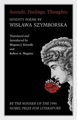 Sounds, Feelings, Thoughts INTACT Szymborska Wislawa • 27.53£