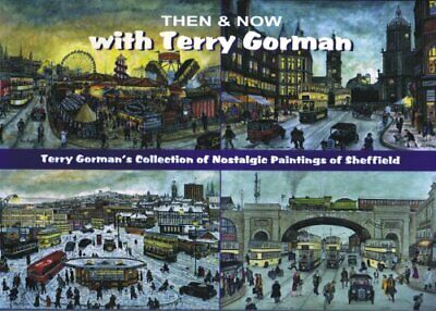 Then And Now With Terry Gorman, Terry Gorman, Used; Good Book • 15.90£