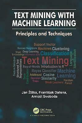 Text Mining With Machine Learning - 9781138601826 • 123.42£