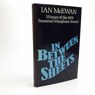 £275 • Buy In Between The Sheets Signed By Ian McEwan 1st / 1st 1978