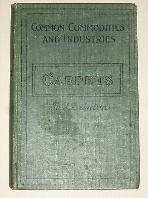 £6.99 • Buy CARPETS By R. S. Brinton - Pitman's Common Commodities & Industries Series, 1934