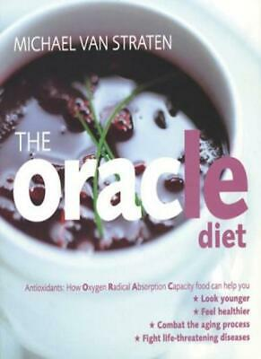 The Oracle Diet: How Oxygen Radical Absorption Capacity Food Can Help You Loo. • 3.68£