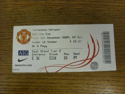 01/12/2009 Ticket: Manchester United V Tottenham Hotspur [Football League Cup] ( • 2.99£