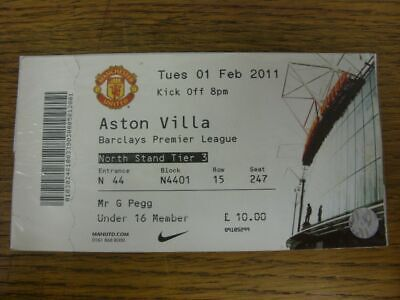 01/02/2011 Ticket: Manchester United V Aston Villa  (complete). Please Find This • 2.99£