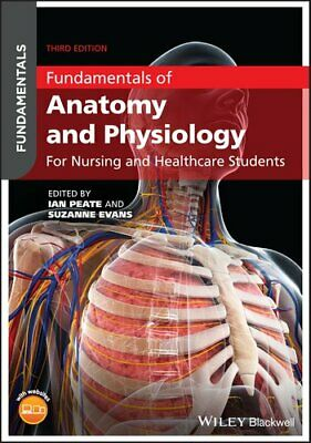 Fundamentals Of Anatomy And Physiology For Nursing And Healthca... 9781119576488 • 32.40£