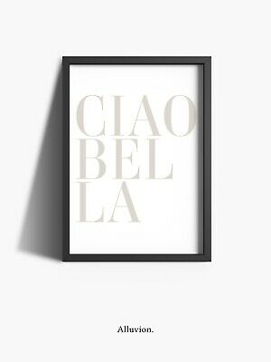 £5.99 • Buy Ciao Bella Fashion Designer Quote Bedroom Poster Wall Art Home Prints A3 A4 A5