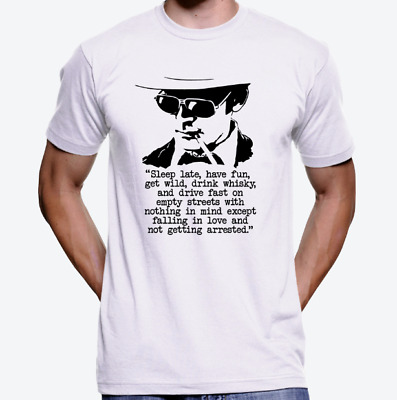 $14.99 • Buy Sleep Late Fear And Loathing In Vegas Hunter S. Thompson Quote White T-Shirt