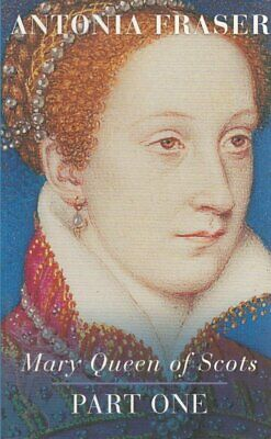 Mary Queen Of Scots  PART ONE By Antonia Fraser  (Paperback) • 9.99£