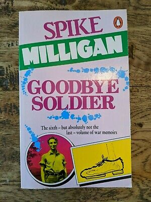 Spike Milligan Goodbye Soldier Paperback Book Excellent Used Condition • 3.99£