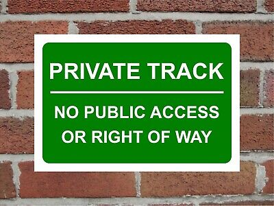 £5.49 • Buy Private Track No Public Access Or Right Of Way Correx Safety Sign 300mm X 200mm