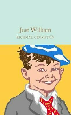 Just William By Richmal Crompton 9781529031843 | Brand New | Free UK Shipping • 8.24£