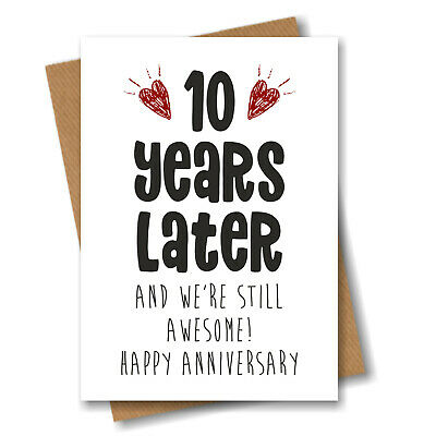 10th Anniversary Card - 10 Years Later Still Awesome - Him Her Wedding Tenth • 3.25£