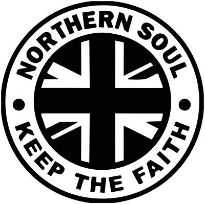 Northern Soul Iv Keep The Faith Car Scooter Sticker Vinyl Decal Laptop Motown • 2.25£
