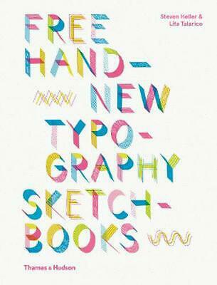 Free Hand New Typography Sketchbooks By Steven Heller (English) Paperback Book F • 15.87£