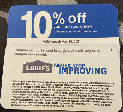 $33 • Buy LOWES 10% OFF Coupon Expires March 2021