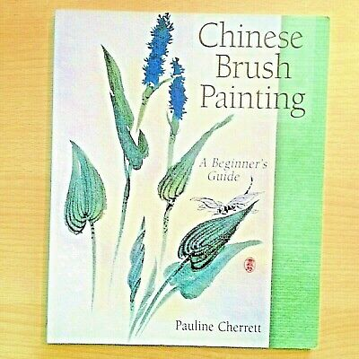 Chinese Brush Painting Beginners Guide Figures Flowers Landscapes Animals Book • 8£