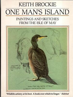£10 • Buy One Man's Island: Paintings And Sketches From The Isle Of May : Keith Brockie