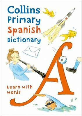 Primary Spanish Dictionary Illustrated Dictionary For Ages 7+ 9780008312695 • 8.71£
