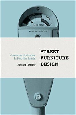 AU167.90 • Buy Street Furniture Design By Herring  New 9781474245616 Fast Free Shipping..