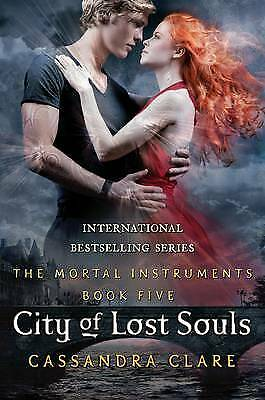 Acceptable, Mortal Instruments 5: City Of Lost Souls, Cassandra Clare, Book • 4.24£