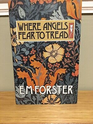 Where Angels Fear To Tread E M Forster Book Published In 1991 • 2.99£