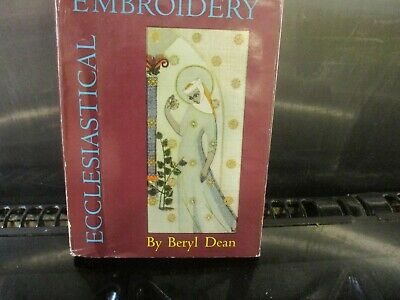 Rare Hardback Book Ecclesiastical Embroidery By Beryl Dean Free Uk Postage • 19.99£