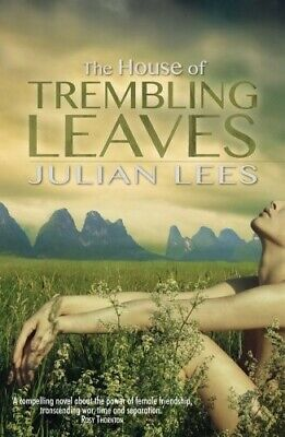 New, The House Of Trembling Leaves, Julian Lees, Book • 6.64£