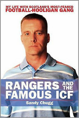 £12.99 • Buy Rangers And The Famous ICF: My Life With Scotland's Most-feared...