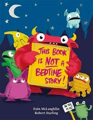 This Book Is Not A Bedtime Story BNEW McLaughlin Eoin • 10.24£