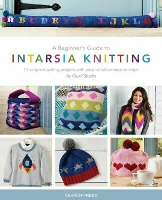 Beginners Guide To Intarsia Knitting New Quail Studio Search Press Ltd Paperback • 9.61£