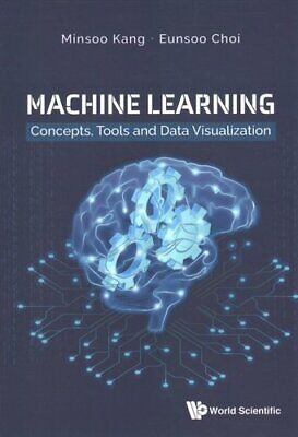 Machine Learning: Concepts, Tools And Data Visualization 9789811229367 • 35.75£