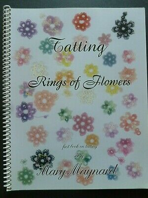 TATTING – RINGS OF FLOWERS FIRST BOOK ON TATTING By Mary Maynard • 25£
