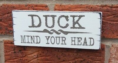 £4.99 • Buy Duck Mind Your Head Cellar Fun Plaque Hanging Shabby Vintage Chic Sign