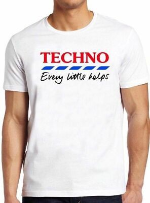 £5.99 • Buy Techno Every Little Helps Funny Parody Cool Gift Tee T Shirt M325
