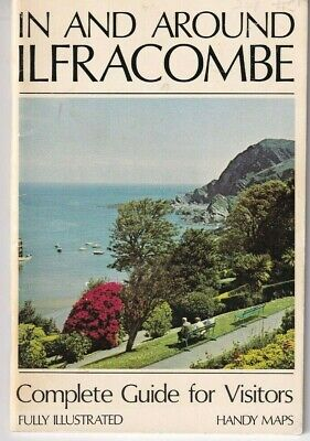 IN AND AROUND ILFRACOMBE - Complete Guide For Visitors - Illustrated - Maps • 3.95£
