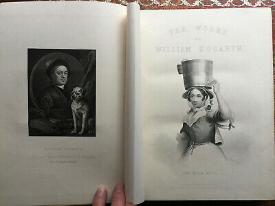 The Complete Works Of William Hogarth In 2V - 151 Steel Engraved Plates • 26£