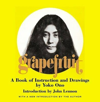 Grapefruit A Book Of Instructions And Drawings By Yoko Ono 9780743201100 • 20.78£