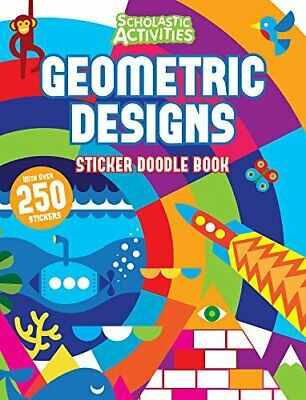 Geometric Designs Sticker Doodle Book (Scholastic Activities)-no Author • 2.92£