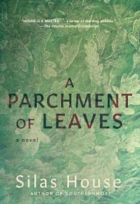A Parchment Of Leaves By Silas House 9781949467253 | Brand New • 11.30£