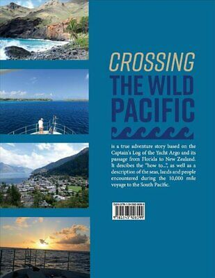 Crossing The Wild Pacific Captain's Log Of The Yacht Argo 9781543928099 • 14.05£