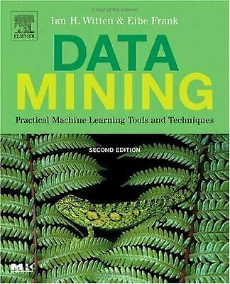 $4.49 • Buy Data Mining : Practical Machine Learning Tools And Techniques Ian H. Witten