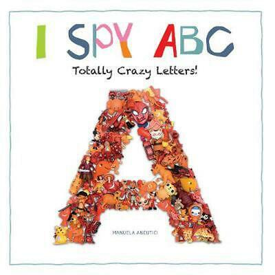 I Spy ABC: Totally Crazy Letters! By Ruth Prenting (English) Paperback Book Free • 5.12£