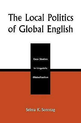 The Local Politics Of Global English - 9780739105986 • 27.11£
