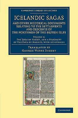 Icelandic Sagas And Other Historical Documents Relating To Th... - 9781108052498 • 34.56£