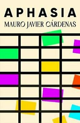 £10.92 • Buy Aphasia By Mauro Javier Cardenas 9780861540099 | Brand New | Free UK Shipping