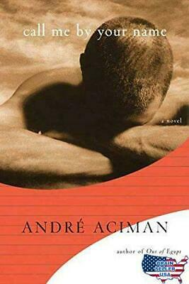 AU29.64 • Buy Call Me By Your Name By André Aciman (2007, Hardcover)